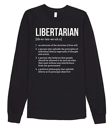 Political Libertarian Tshirt Long Sleeve
