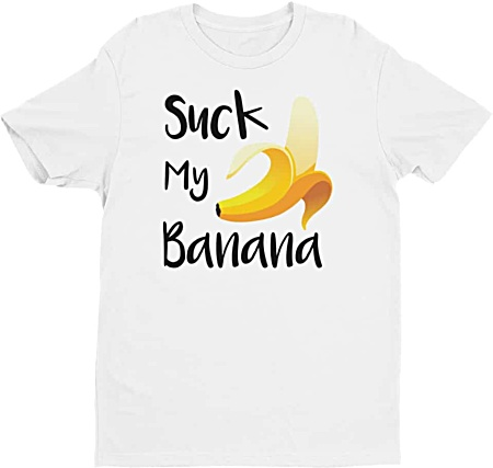 Suck my banana rude tshirts by squeaky chimp