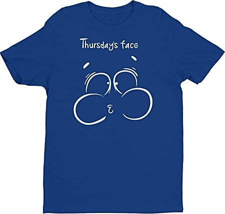 Thursday Face Tee - Days of the week tshirts - Men