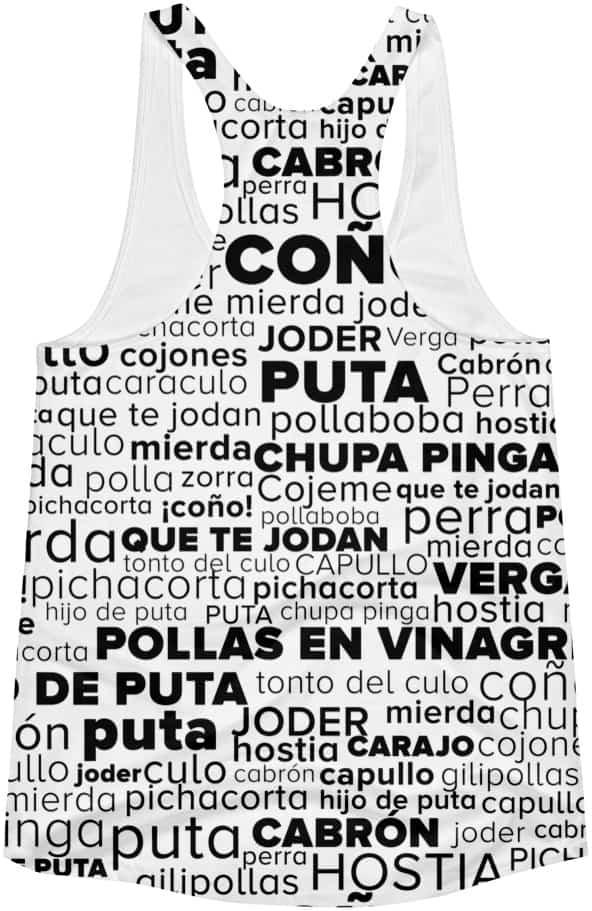 Spanish Swear Words Racerback Tank Top Designed By