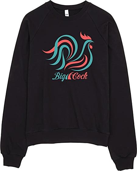 Big Cock Rude Sweatshirt American Apparel