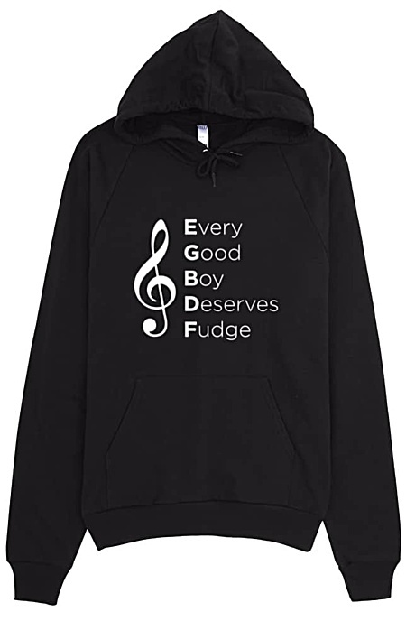 Every Good Boy Deserves Fudge Music Hoodie