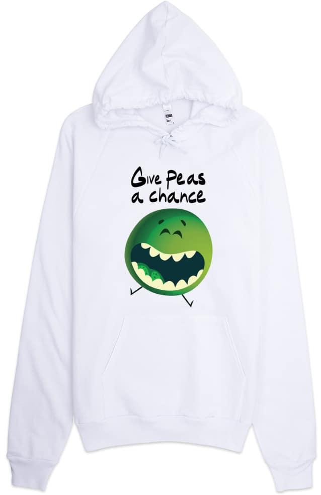Give Peas A Chance - Pea Hoodie Sweatshirt