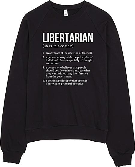 Political Libertarian Sweatshirt