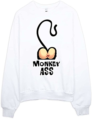 Monkey Ass Sweatshirt