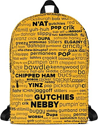 Pittsburgh language Pittsburghese Backpack - word cloud yinz steelers