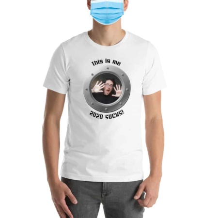 This Is Me / 2020 Sucks Short-Sleeve Unisex T-Shirt Coronavirus top covid 19 covid19