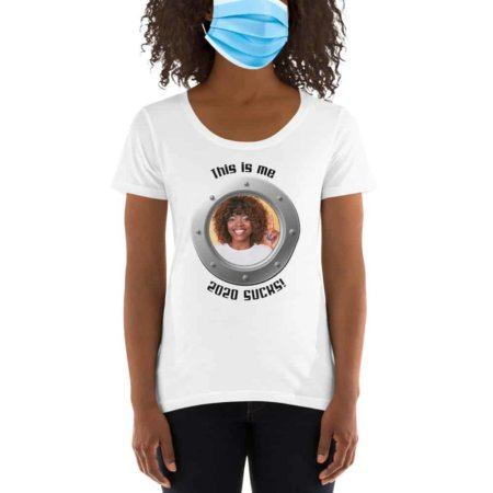 This Is Me / 2020 Sucks / Women's Scoopneck T-Shirt Covid 19 Rona Custom White Yellow Black Coronavirus